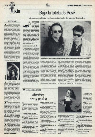 Miranda, bajo la tutela de Bosé – Javier Catalá, Moisés García, Amaia liberata | Cuestionario: Martirio, arte y pasión  | El Correo de Andalucía | 11 mar 1994