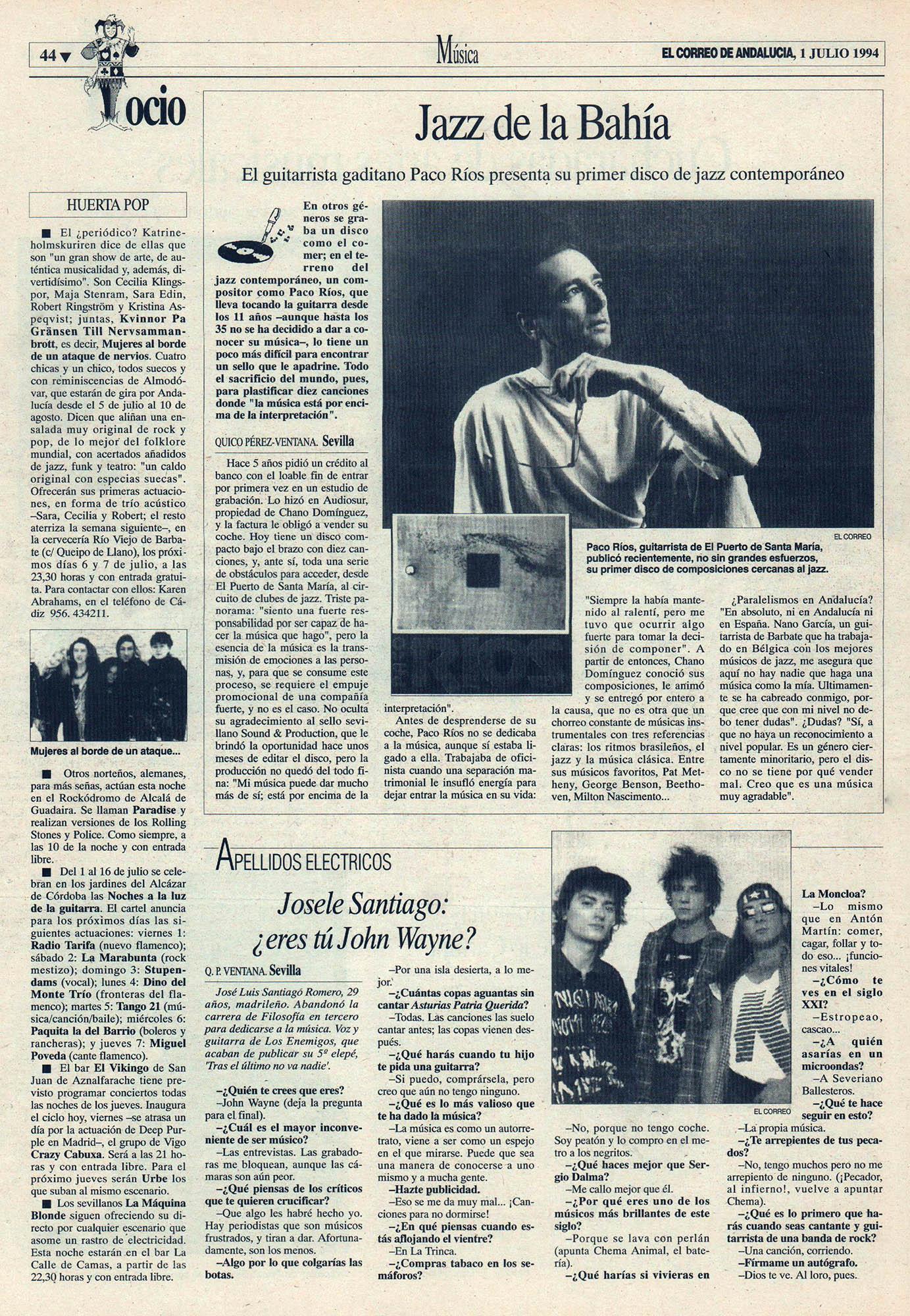 Paco Ríos, jazz de la bahía | Cuestionario: Josele Santiago, ¿eres tú John Wayne? - Los Enemigos | El Correo de Andalucía | 1 jul 1994