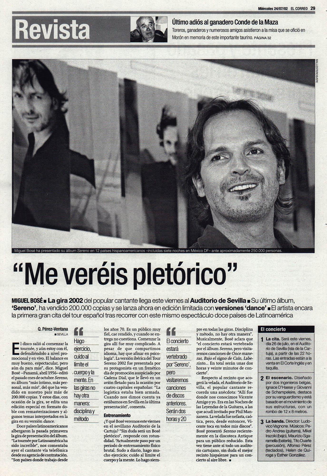 Miguel Bosé: «Me veréis pletórico» - Sereno | El Correo de Andalucía | 24 jul 2002