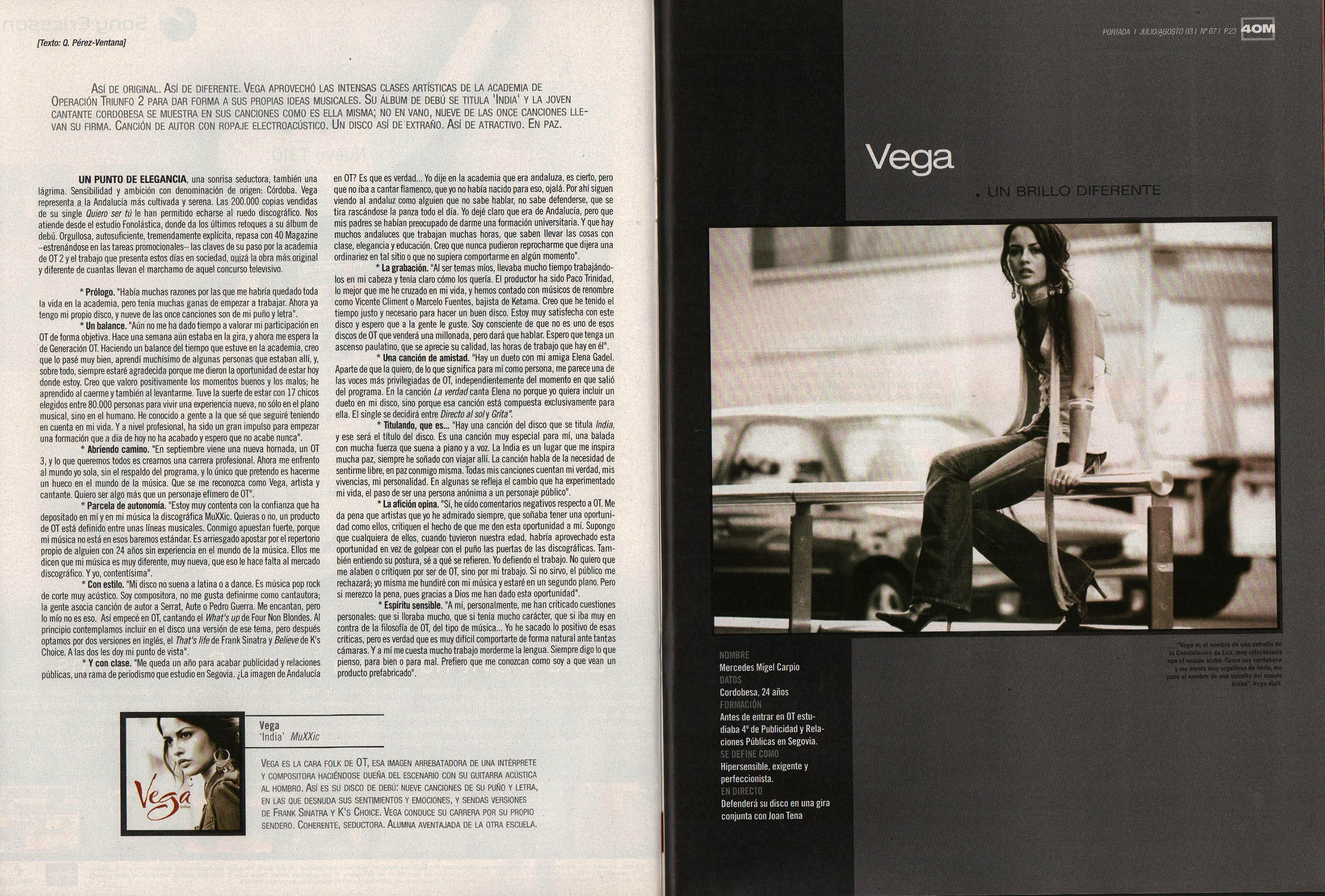 Vega: un brillo diferente - India - Mercedes Migel Carpio | 40 Magazine | jul 2003