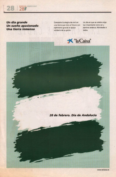 28 de febrero – Día de Andalucía – La Caixa | Especial Grupo Joly | 28 feb 2006