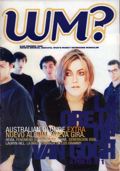 La oreja de Van Gogh | What's Music? | feb 1999