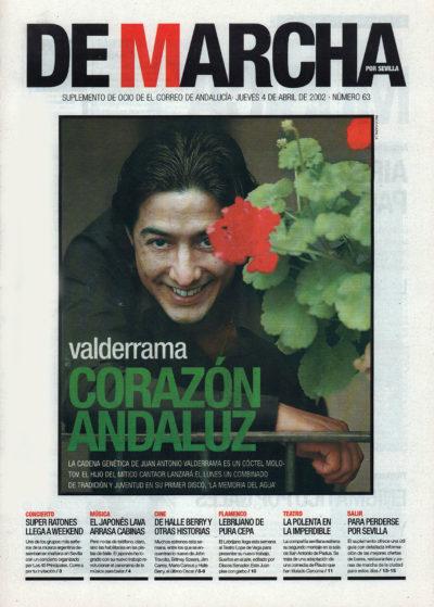 Juan Antonio Valderrama, corazón andaluz | De Marcha – El Correo | 4 abr 2002