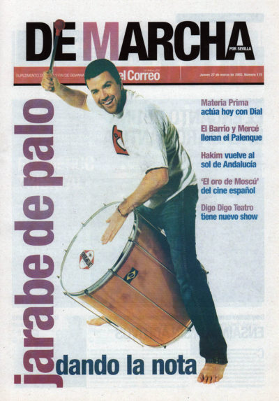 Jarabe de palo, dando la nota | De Marcha – El Correo | 27 mar 2003