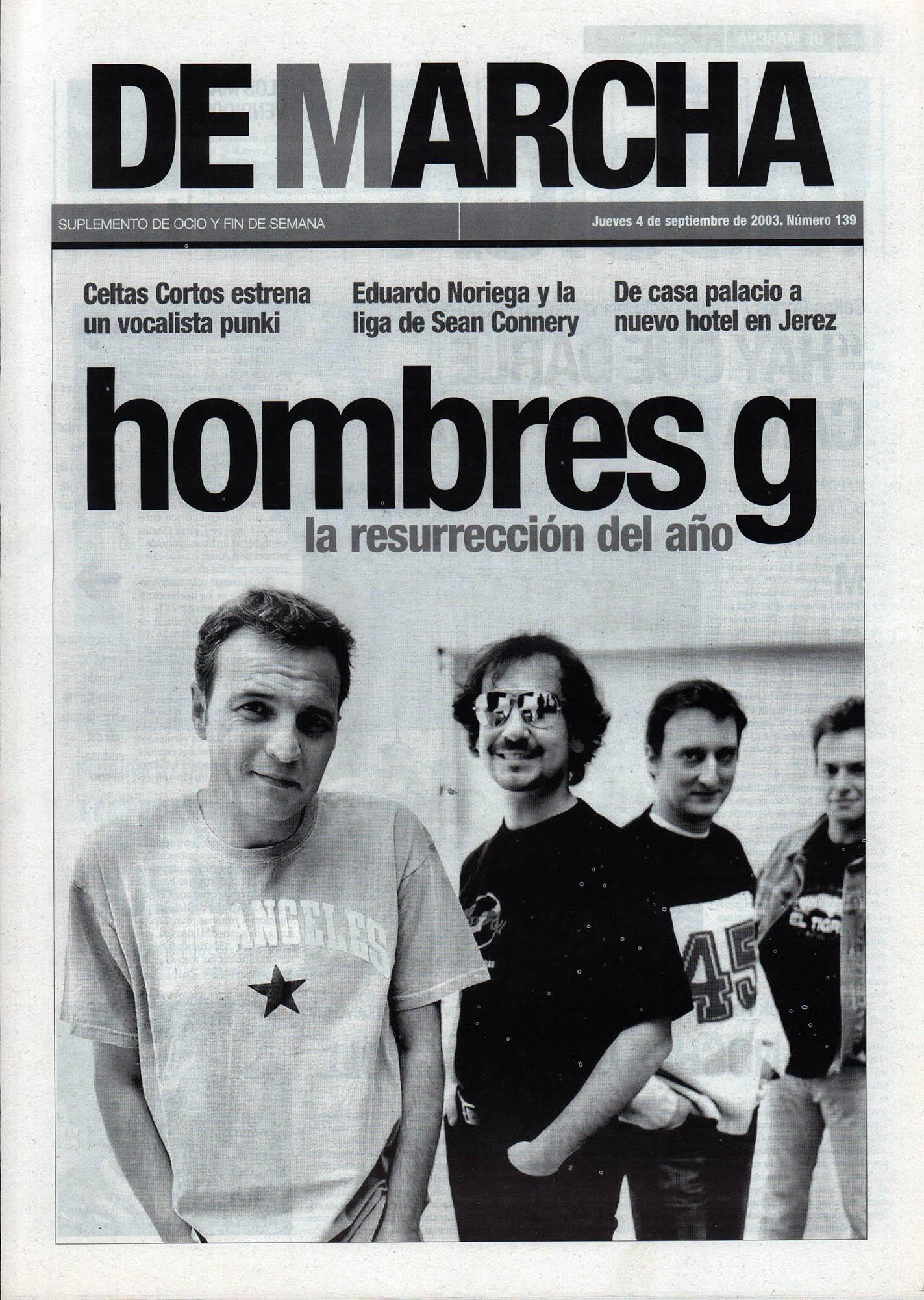 Hombres G, la resurrección del año | De Marcha - El Correo | 4 sep 2003