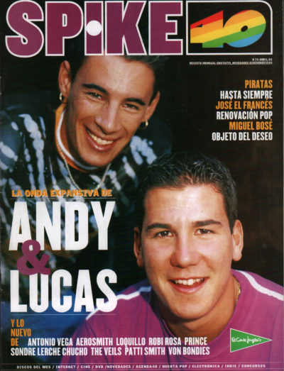 Andy & Lucas | Spike 40 | abr 2004
