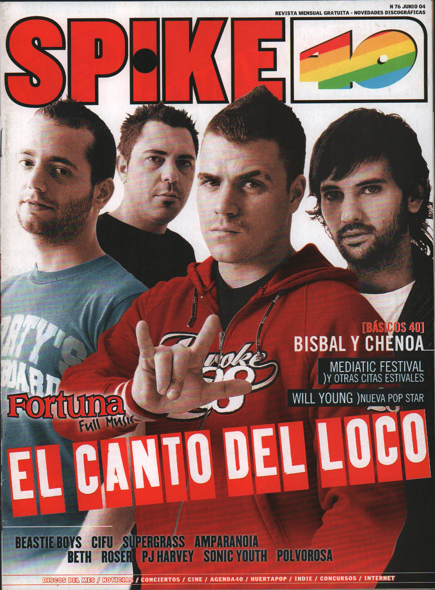 El canto del loco | Spike 40 | jul 2004