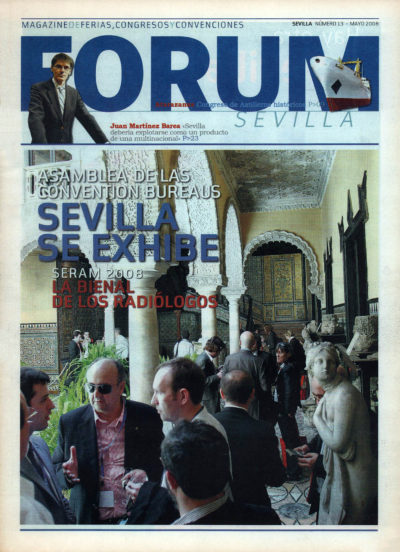 Asamblea de las Convention Bureaus: Sevilla se exhibe | Fórum – ABC de Sevilla | may 2008