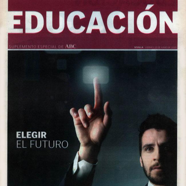 Educación | Suplemento especial – ABC de Sevilla | 29 jun 2010