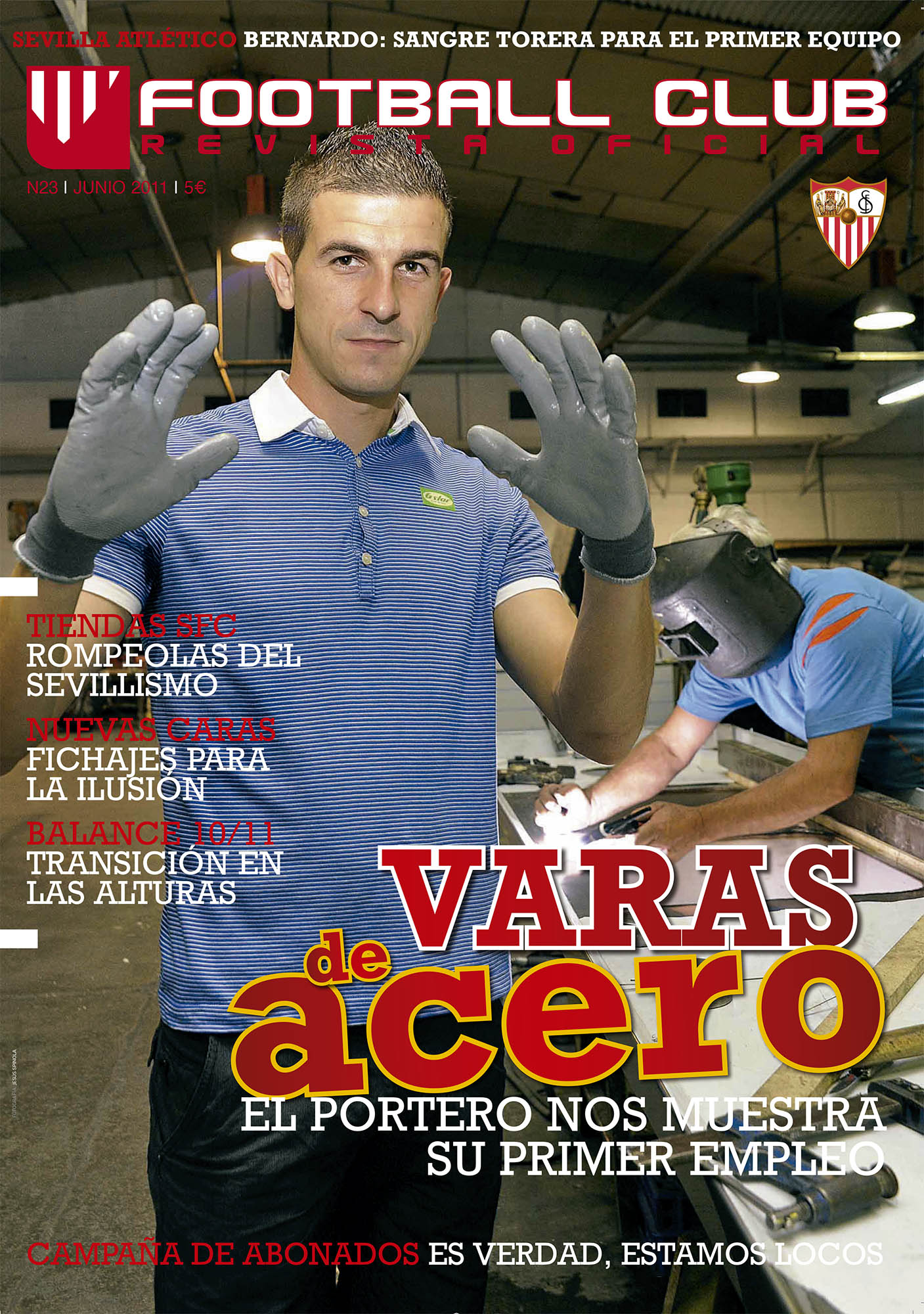 Varas de acero (Javi Varas) | Football Club | jun 2011