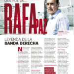 Qué fue de… Rafa Paz | Football Club | jun 2009