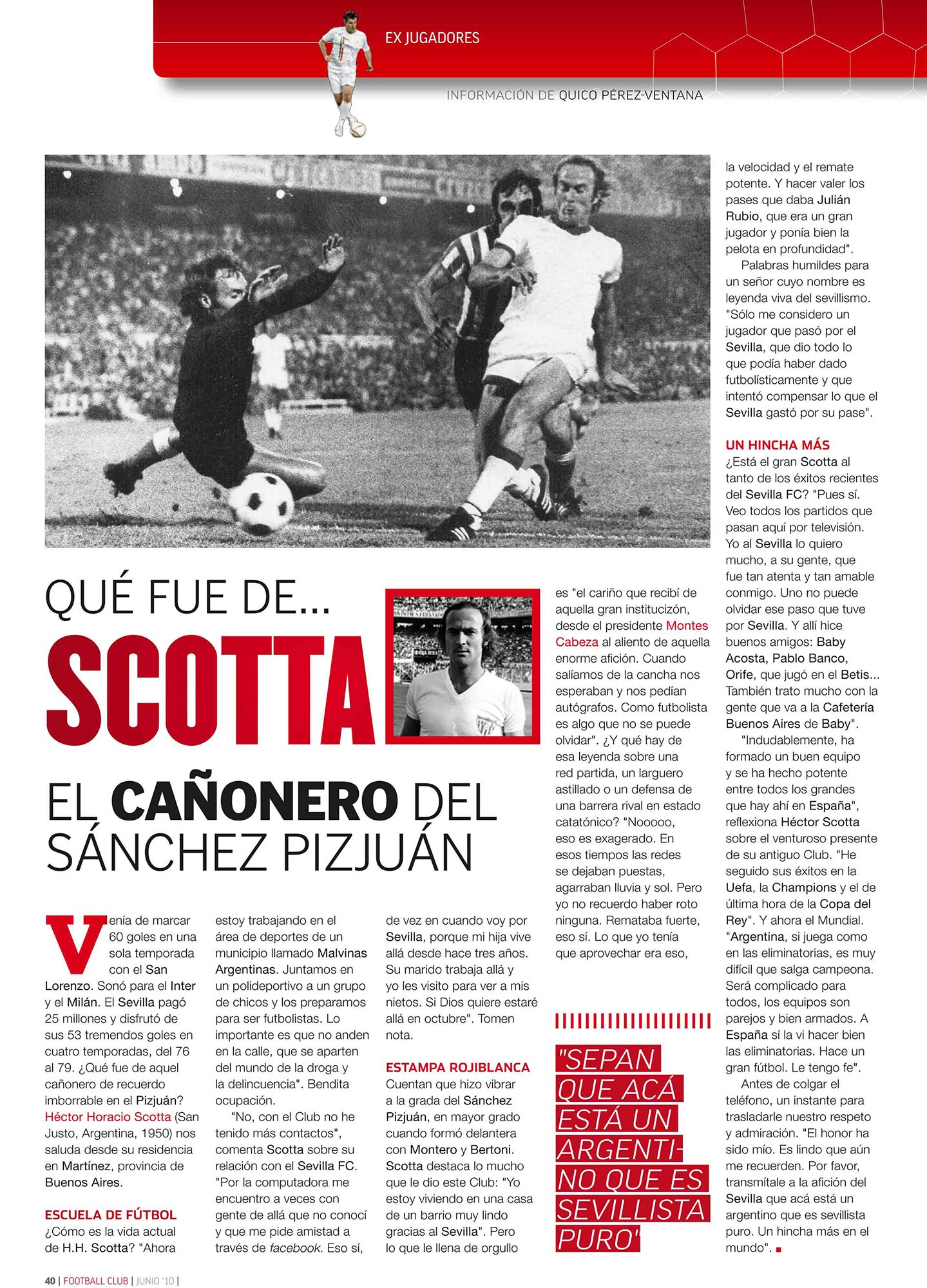Qué fue de… Héctor Horacio Scotta | Football Club | jun 2010