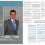 Paulino Plata, consejero de Turismo: «El turista de negocios busca aquí una experiencia distinta» | Suite Sevilla | dic 2005